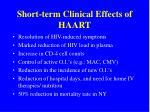 short term clinical effects of haart