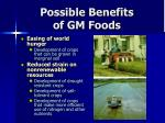possible benefits of gm foods