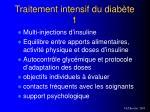 traitement intensif du diab te 1