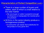 characteristics of perfect competition cont