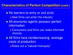 characteristics of perfect competition cont5