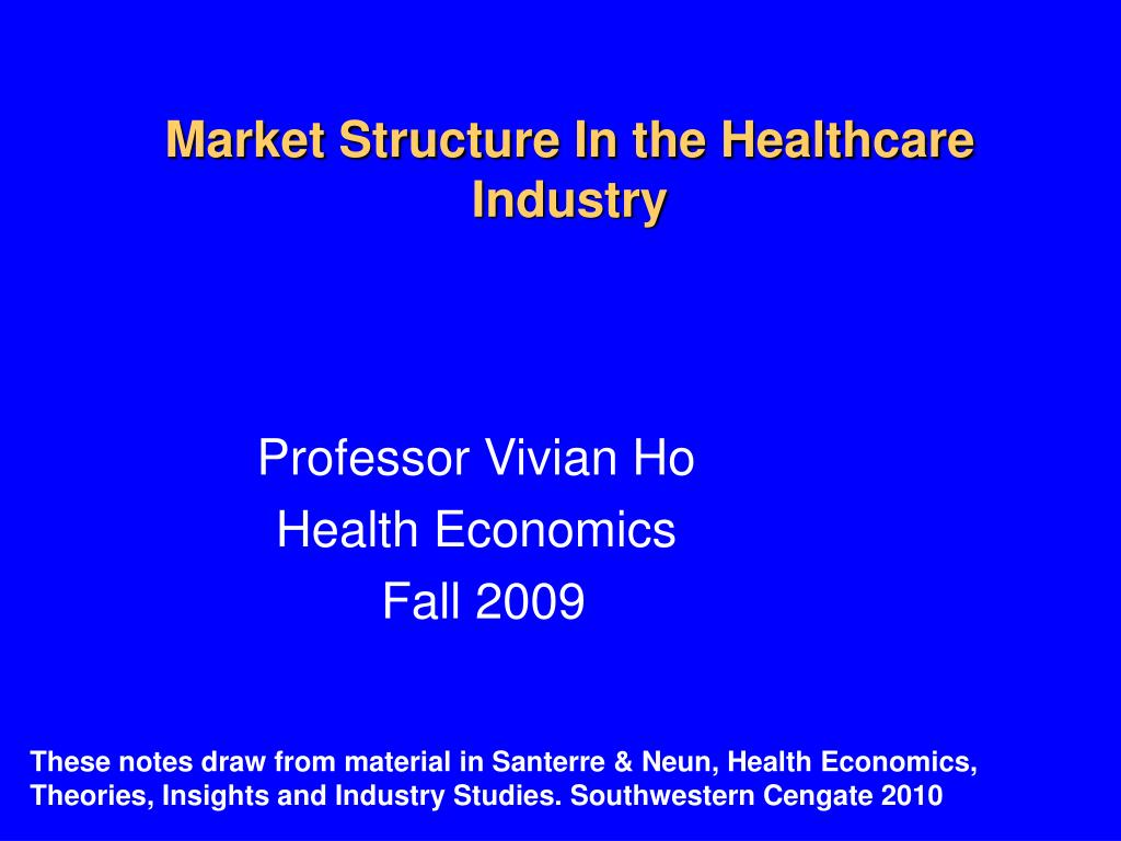 market structure in the healthcare industry l.