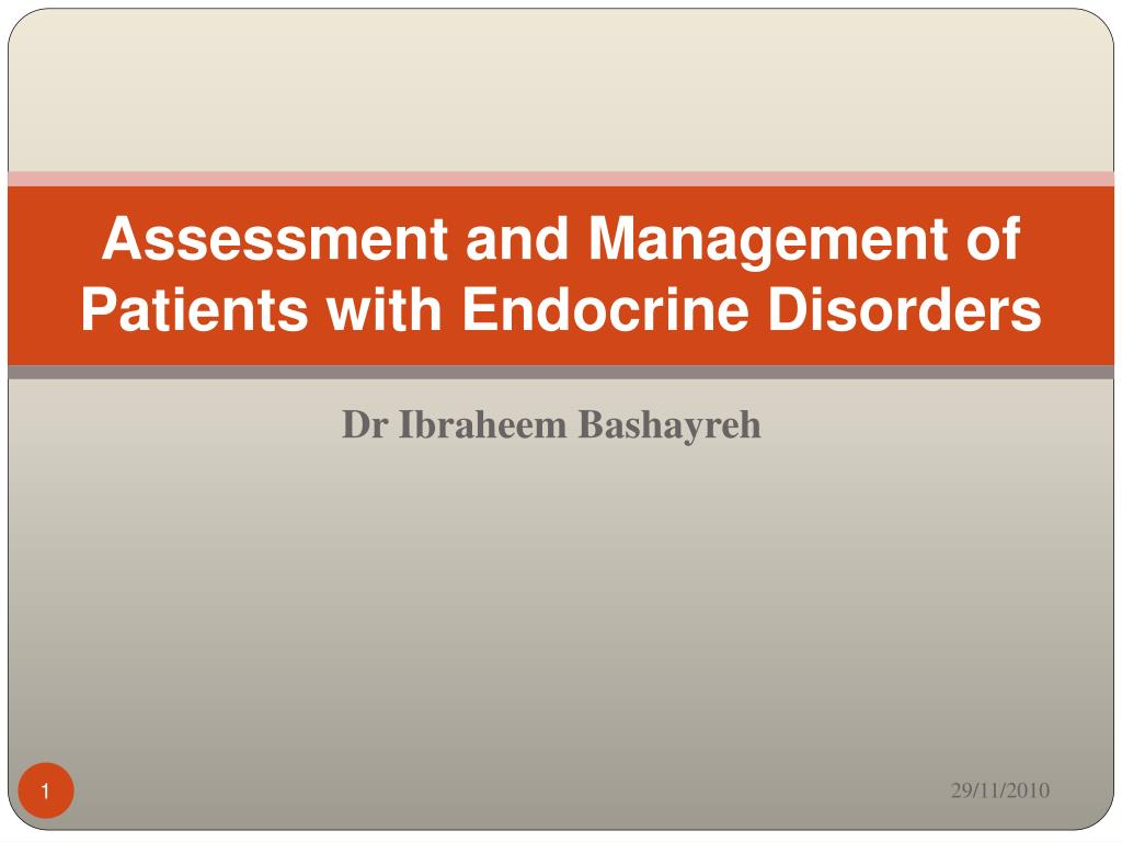 assessment and management of patients with endocrine disorders l.