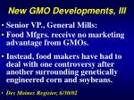 new gmo developments iii7