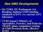 new gmo developments