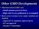 other gmo developments