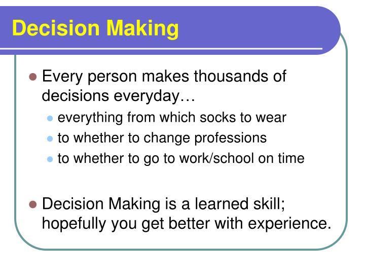 Decision making3