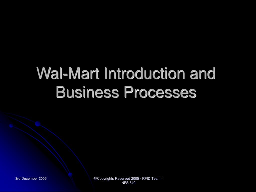 Wal-Mart Introduction and Business Processes