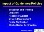 impact of guidelines policies