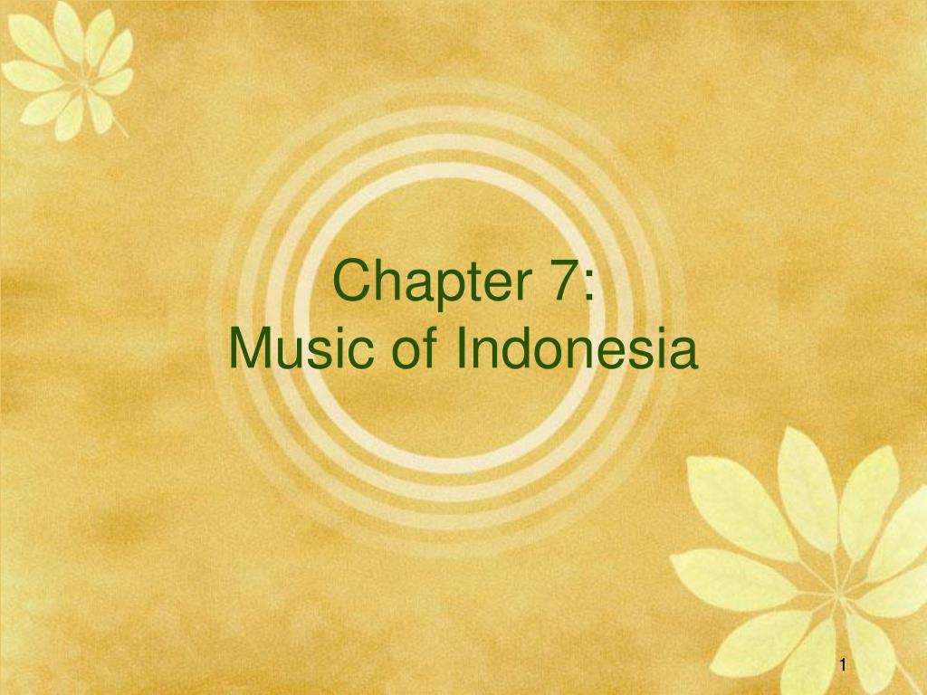 chapter 7 music of indonesia l.
