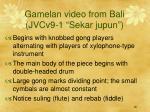 gamelan video from bali jvcv9 1 sekar jupun