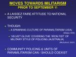 moves towards militarism prior to september 11
