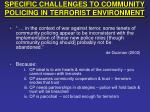 specific challenges to community policing in terrorist environment
