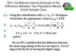 95 confidence interval estimate of the difference between two population means small sample case21