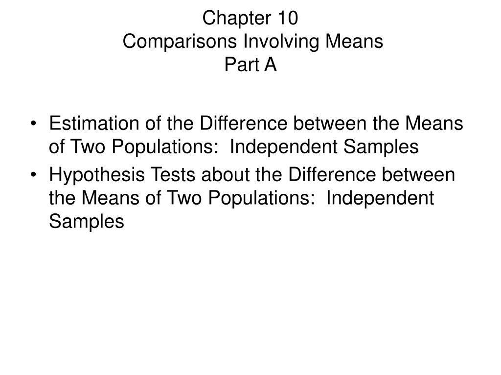 chapter 10 comparisons involving means part a l.