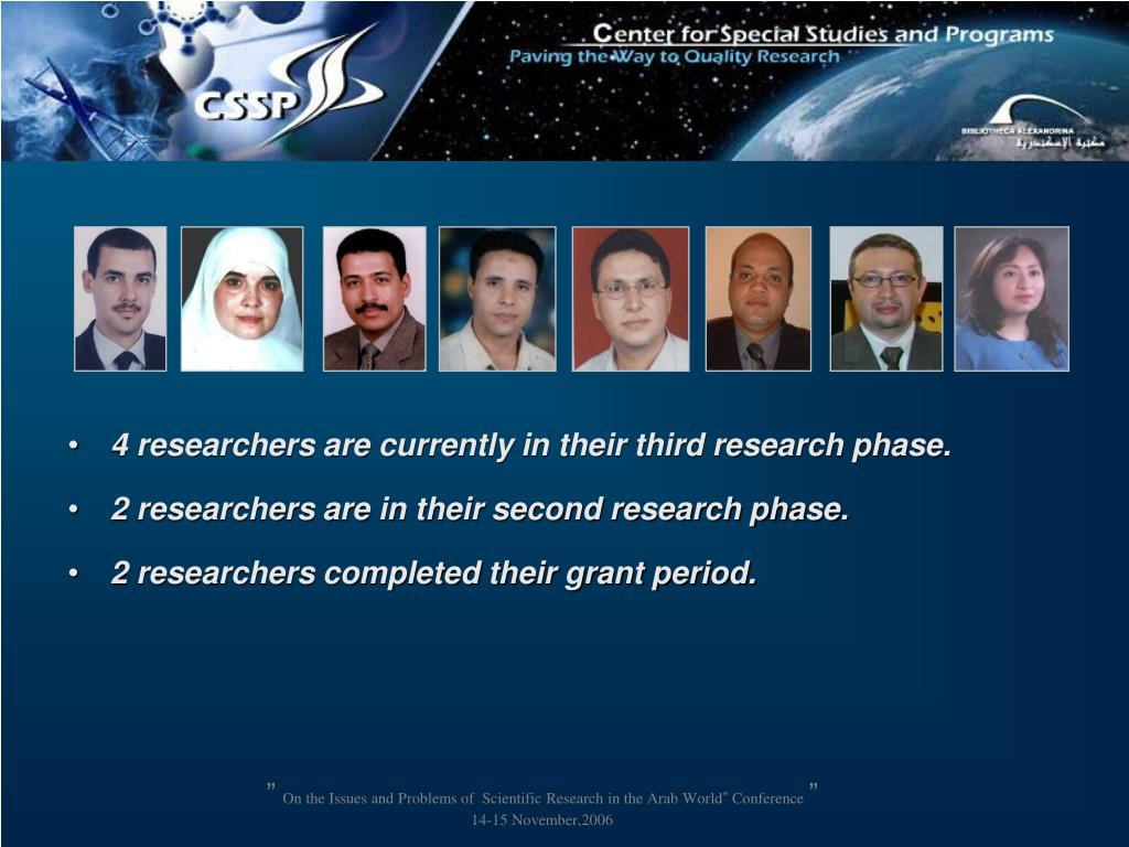 4 researchers are currently in their third research phase.
