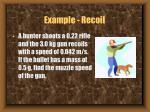 example recoil