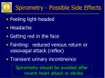 spirometry possible side effects