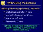 withholding medications