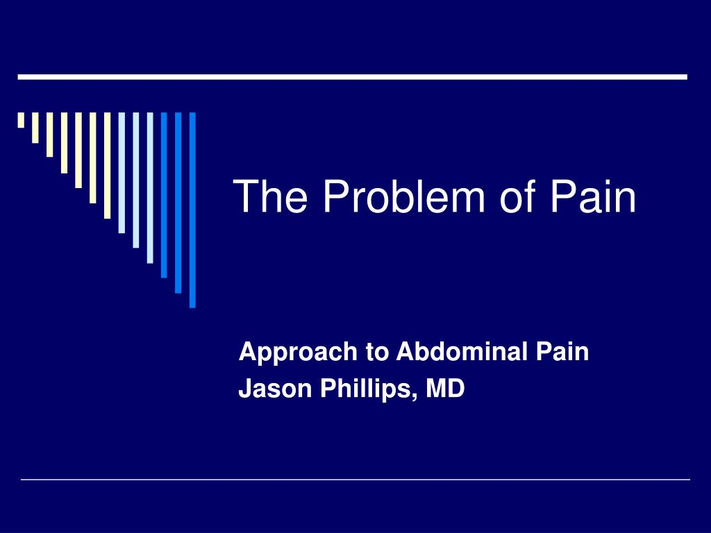 the problem of pain l.