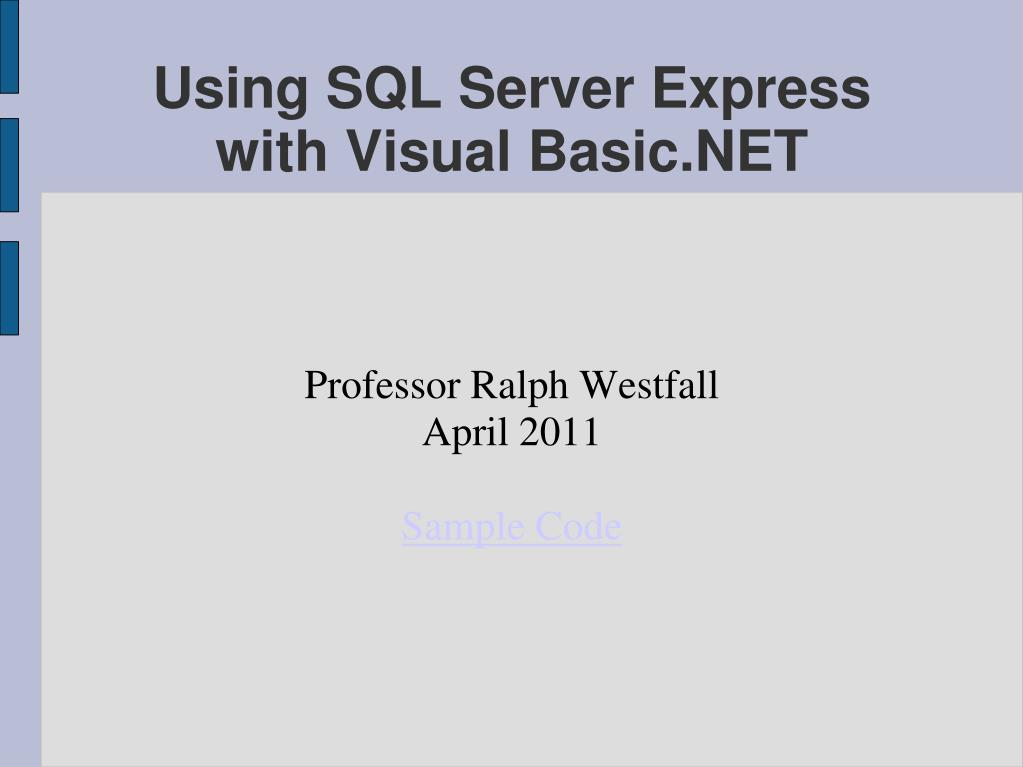 professor ralph westfall april 2011 sample code l.