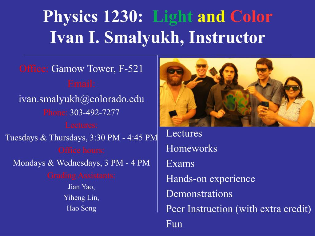 physics 1230 light and color ivan i smalyukh instructor l.