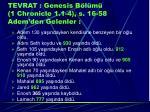 tevrat genesis b l m 1 chronicle 1 1 4 s 16 58 adem den gelenler