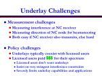 underlay challenges