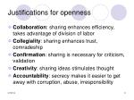 justifications for openness