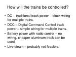 how will the trains be controlled