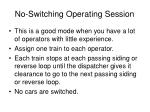 no switching operating session30