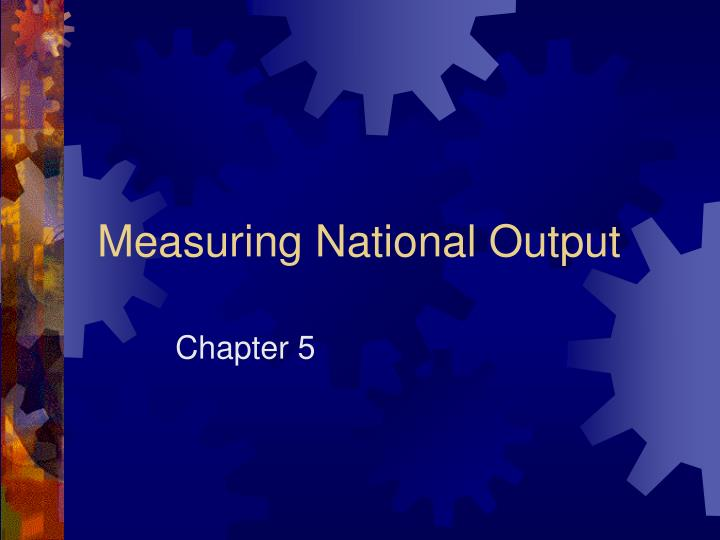 measuring national output n.