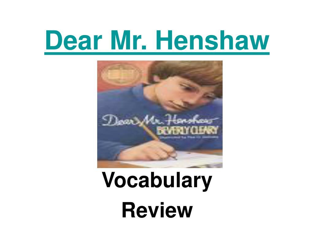 dear mr henshaw l.