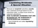 liquidating dividends a special situation