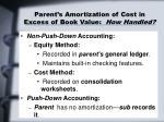 parent s amortization of cost in excess of book value how handled