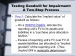 testing goodwill for impairment a two step process12