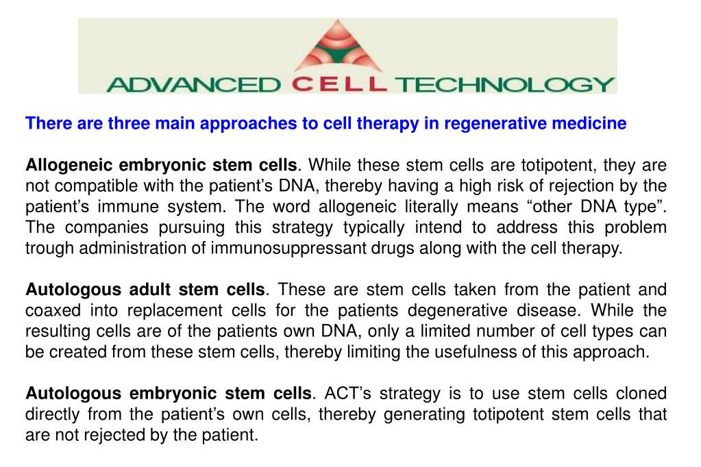 There are three main approaches to cell therapy in regenerative medicine