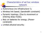 characteristics of ad hoc wireless network