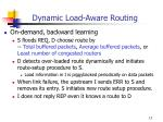 dynamic load aware routing