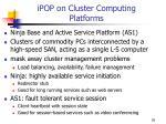 ipop on cluster computing platforms