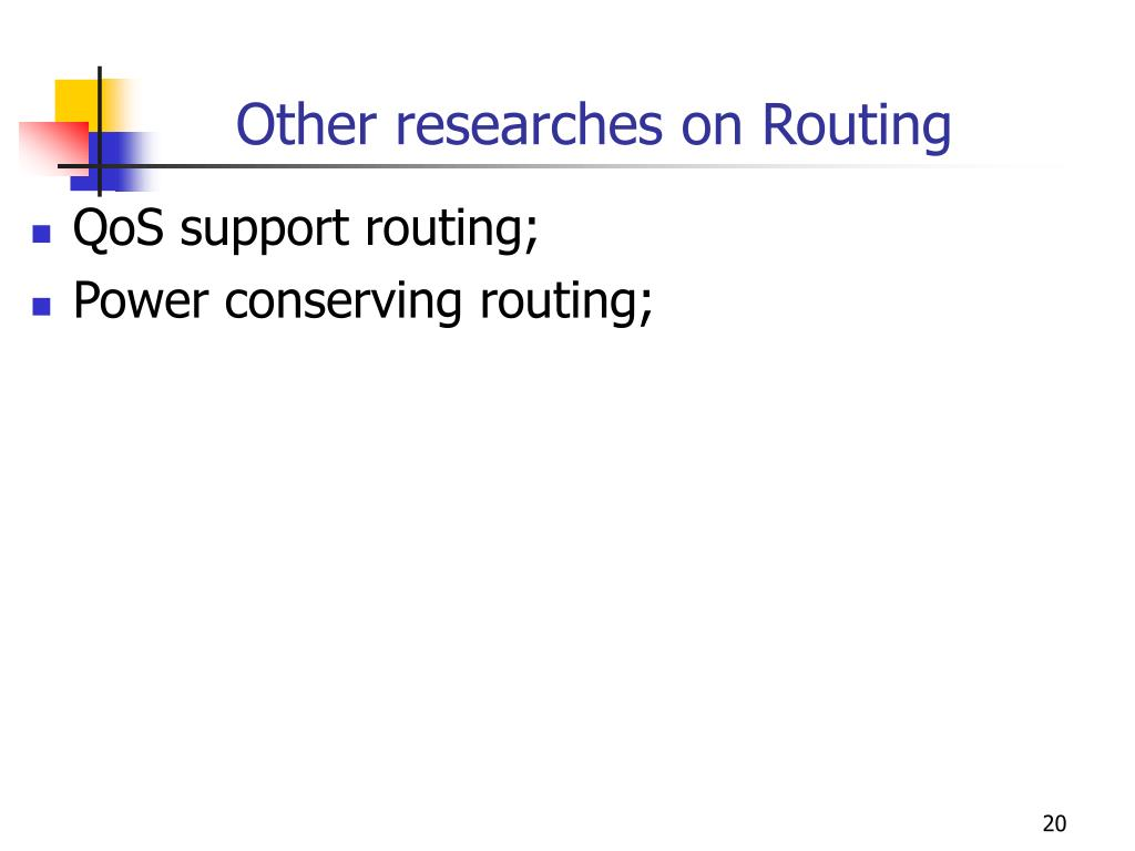 Other researches on Routing