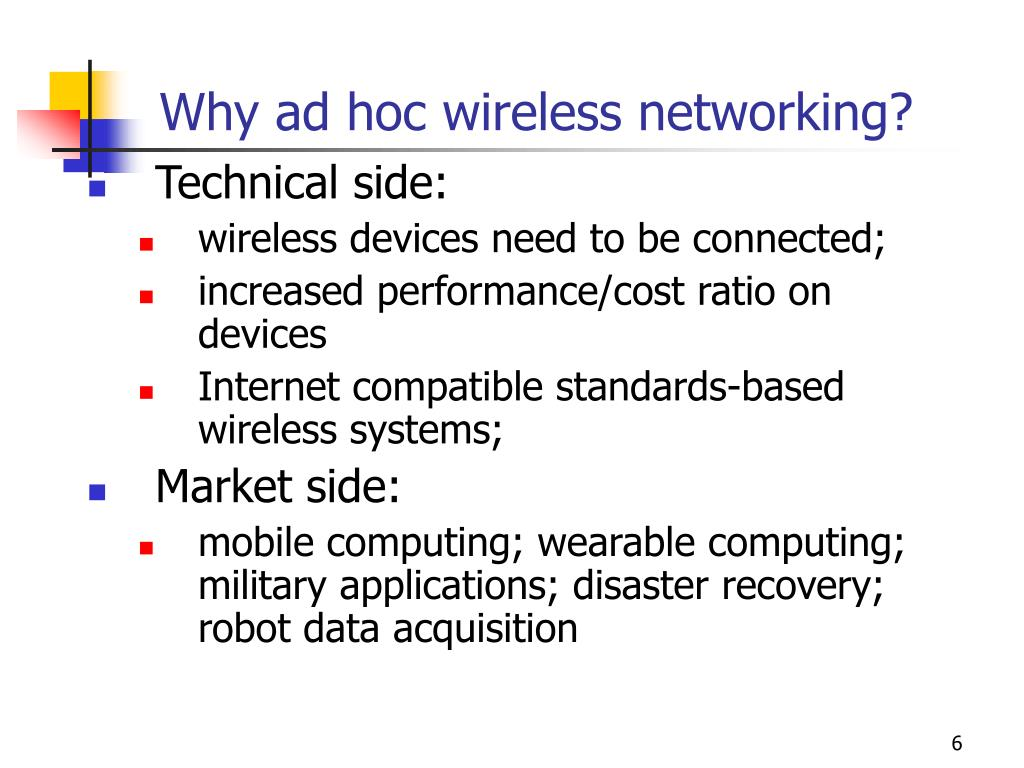 Why ad hoc wireless networking?