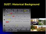 sust historical background