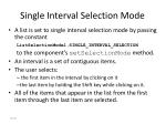 single interval selection mode