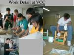 work detail at vcc