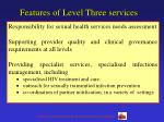 features of level three services