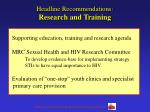 headline recommendations research and training