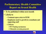 parliamentary health committee report on sexual health
