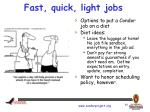 fast quick light jobs