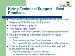 hiring technical support best practices